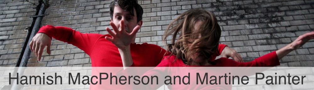 Hamish MacPherson and Martine Painter